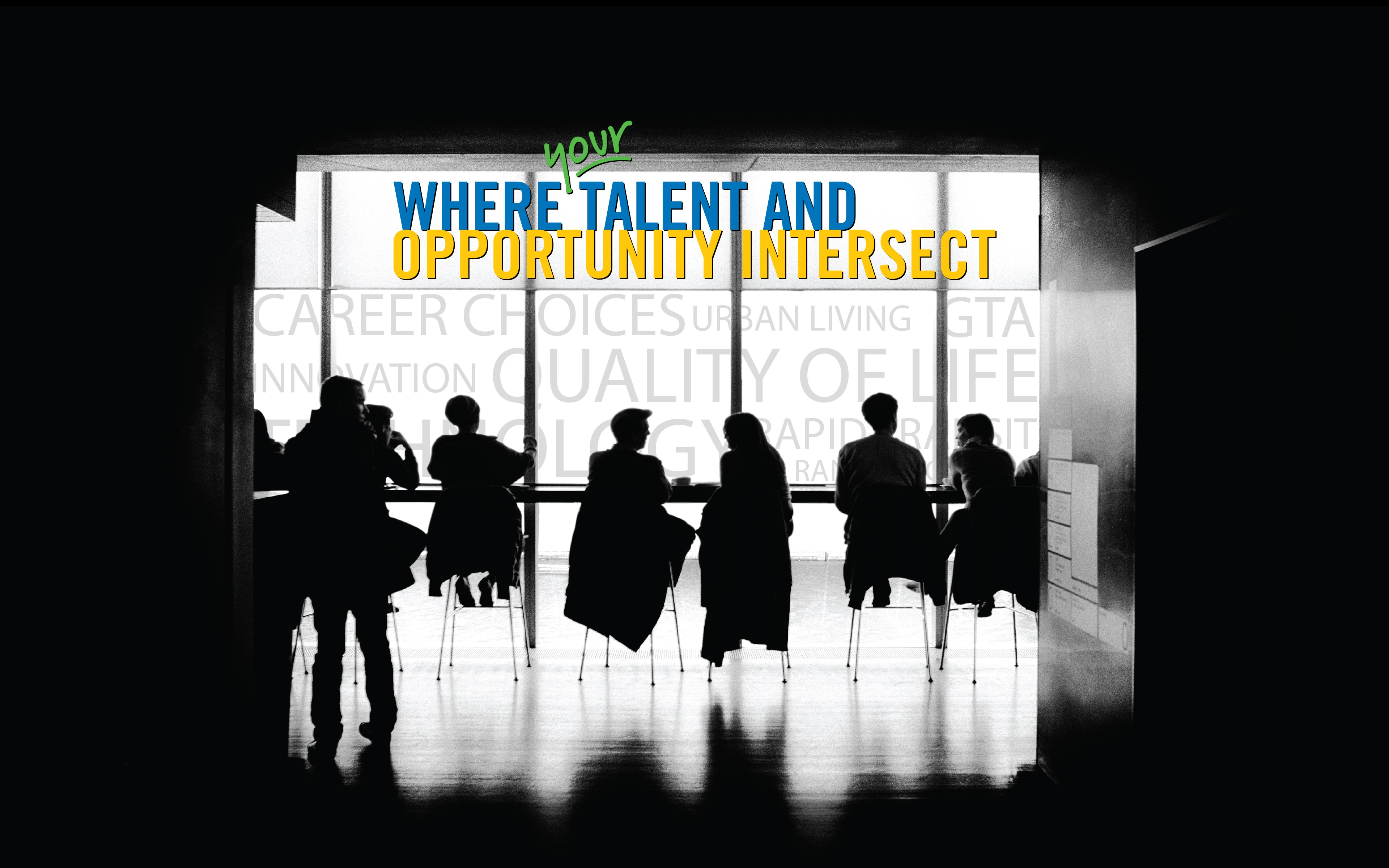 Where Your Talent And Opportunity Intersect