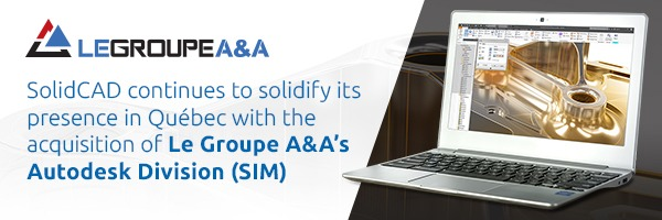 SolidCad Acquires Le Group A&A