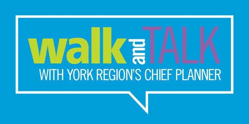 Walk and Talk with York Region's Chief Planner