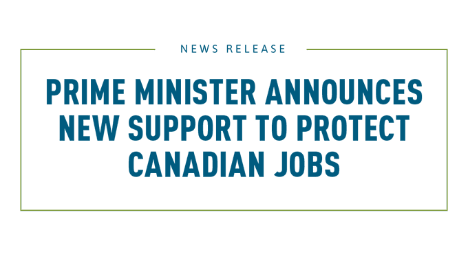 PM announces new support to protect canadian jobs