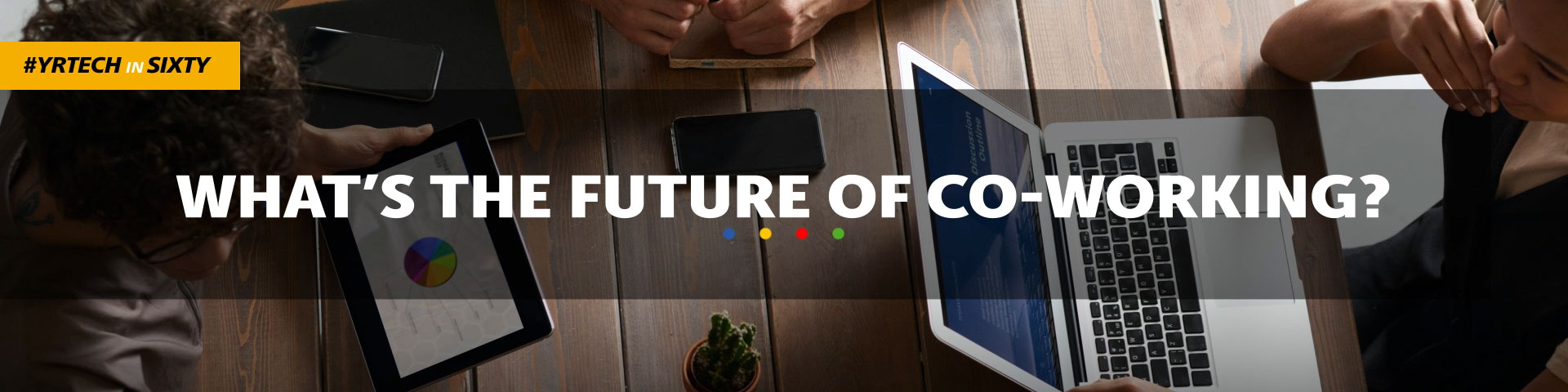 What's the future of coworking?