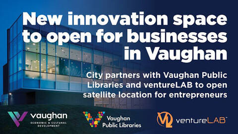 New Innovation Space set to Open in Vaughan